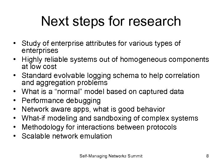 Next steps for research • Study of enterprise attributes for various types of enterprises