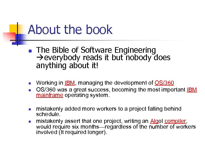 About the book n n n The Bible of Software Engineering everybody reads it