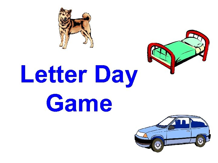 Letter Day Game