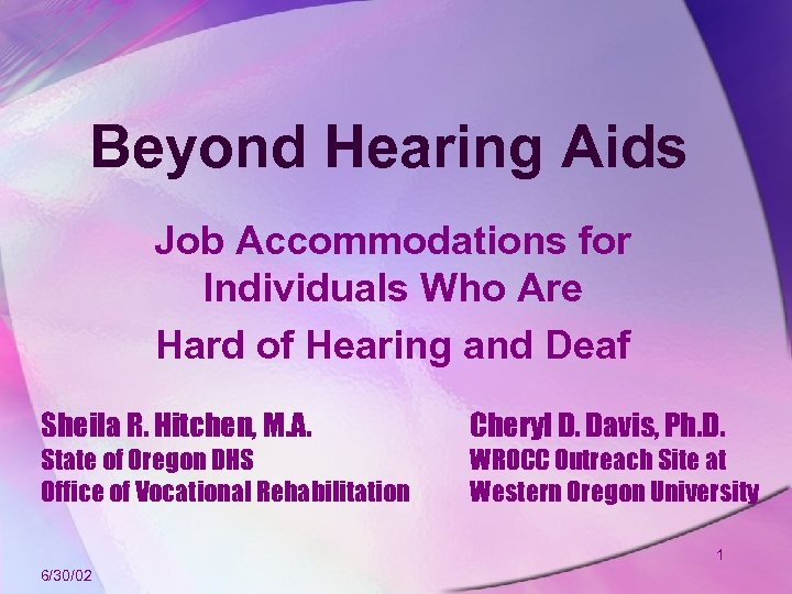 Beyond Hearing Aids Job Accommodations for Individuals Who Are Hard of Hearing and Deaf