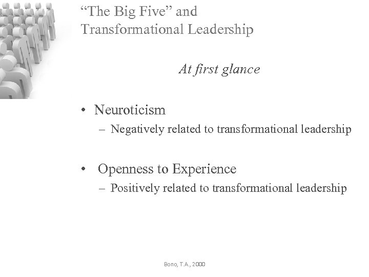 """""""The Big Five"""" and Transformational Leadership At first glance • Neuroticism – Negatively related"""