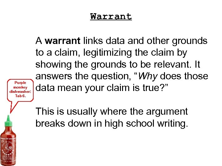 Warrant Purple monkey dishwasher: Tab 6. A warrant links data and other grounds to