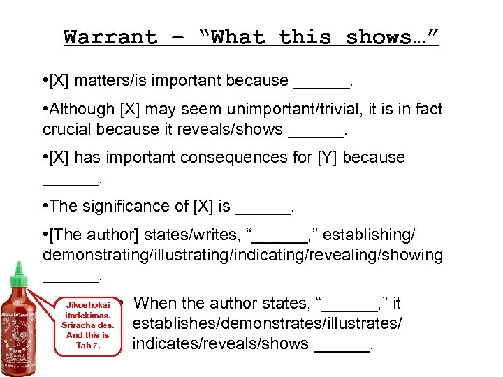 """Warrant – """"What this shows…"""" • [X] matters/is important because ______. • Although [X]"""