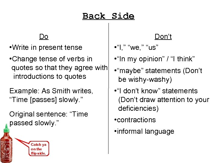 """Back Side Do • Write in present tense Don't • """"I, """" """"we, """""""