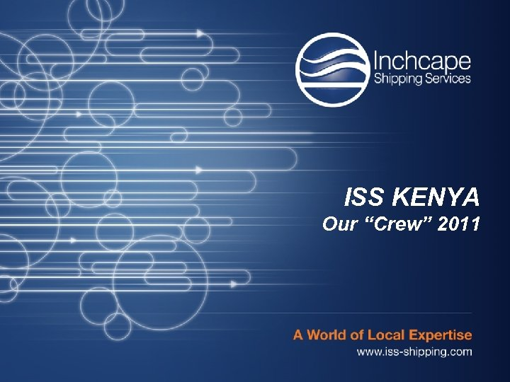 """ISS KENYA Our """"Crew"""" 2011"""