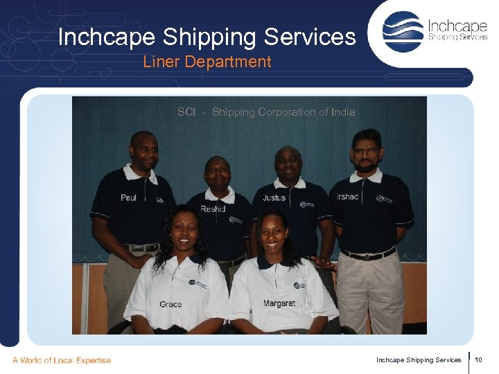 Inchcape Shipping Services Liner Department SCI - Shipping Corporation of India Inchcape Shipping Services