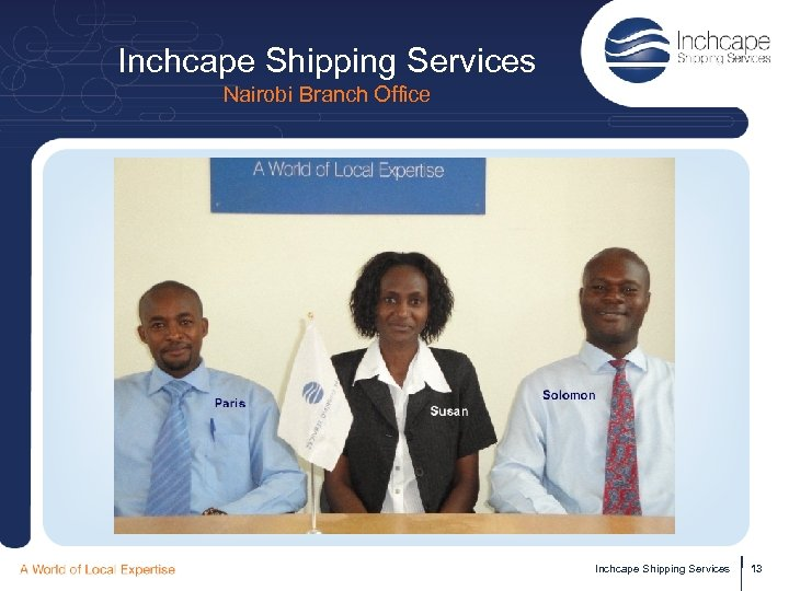 Inchcape Shipping Services Nairobi Branch Office Inchcape Shipping Services 13