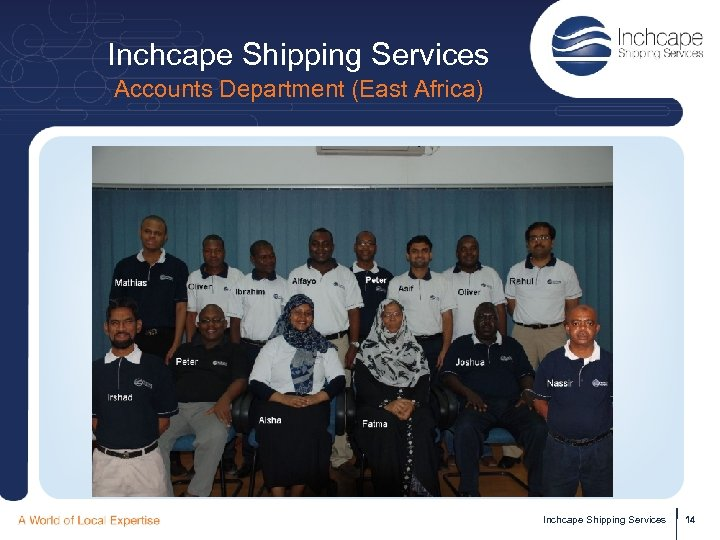 Inchcape Shipping Services Accounts Department (East Africa) Inchcape Shipping Services 14