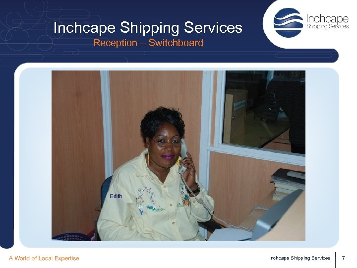 Inchcape Shipping Services Reception – Switchboard Inchcape Shipping Services 7