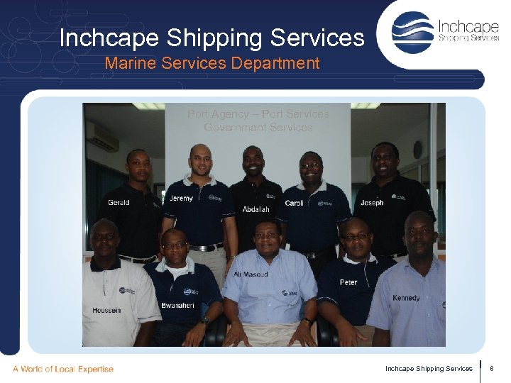 Inchcape Shipping Services Marine Services Department Port Agency – Port Services Government Services Inchcape