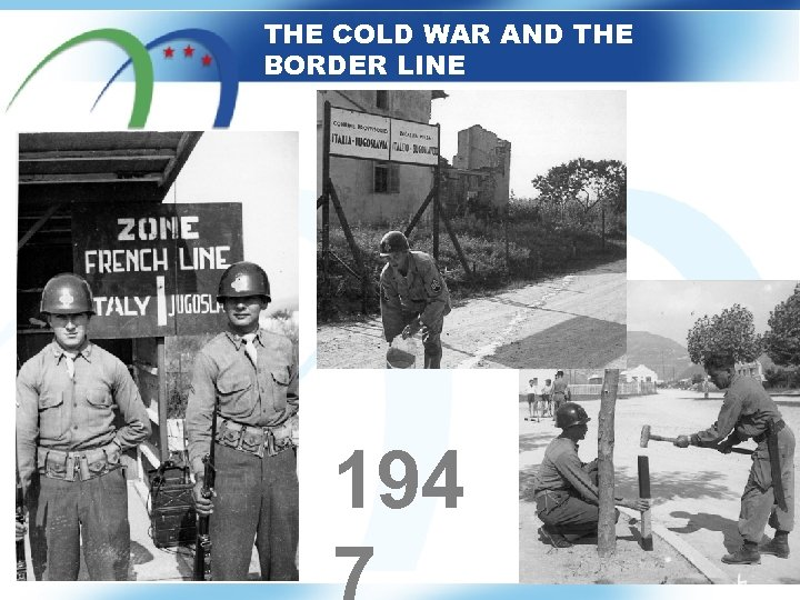 THE COLD WAR AND THE BORDER LINE 194