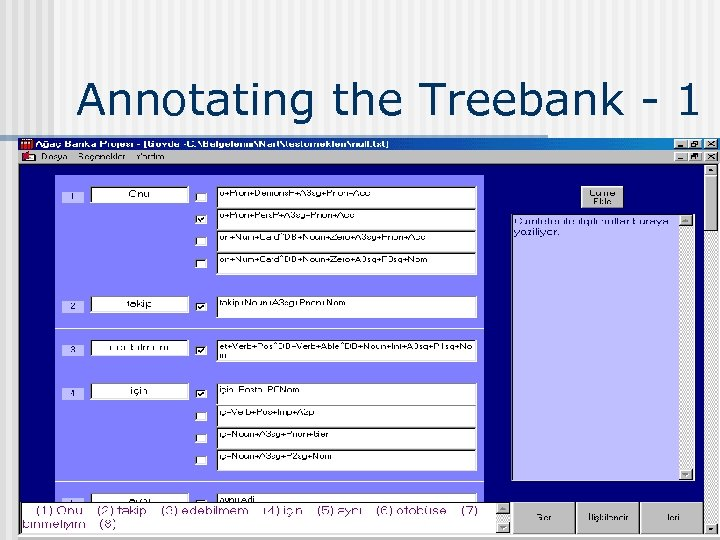 Annotating the Treebank - 1 19. 03. 2018 COGS 523 - Bilge Say 27