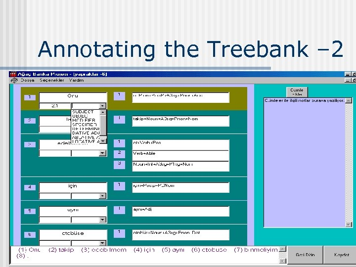 Annotating the Treebank – 2 19. 03. 2018 COGS 523 - Bilge Say 28
