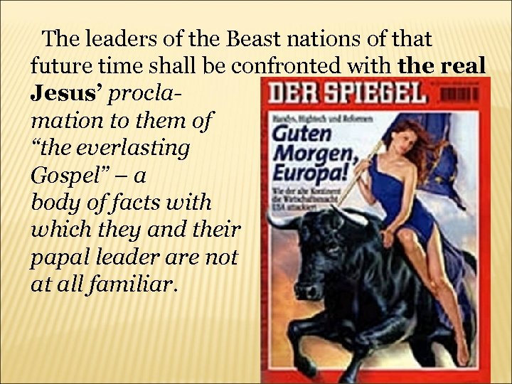 The leaders of the Beast nations of that future time shall be confronted