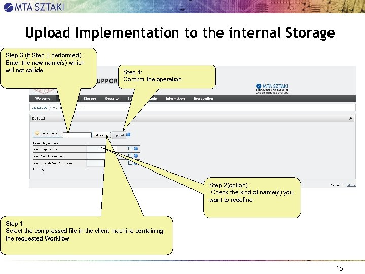 Upload Implementation to the internal Storage Step 3 (If Step 2 performed): Enter the
