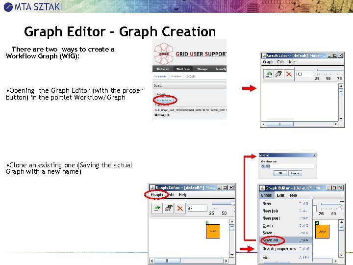 Graph Editor - Graph Creation There are two ways to create a Workflow Graph