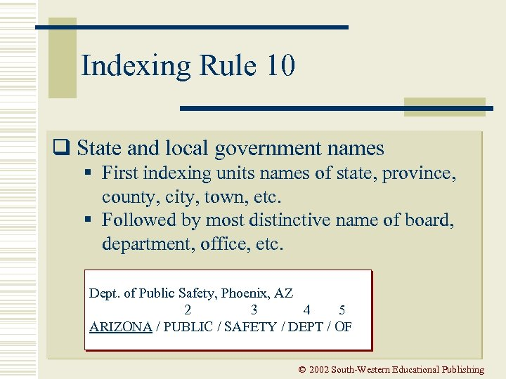 Indexing Rule 10 q State and local government names § First indexing units names