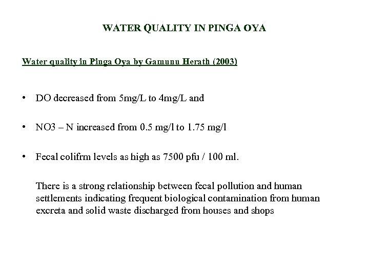WATER QUALITY IN PINGA OYA Water quality in Pinga Oya by Gamunu Herath (2003)