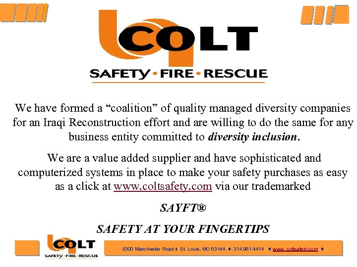 """We have formed a """"coalition"""" of quality managed diversity companies for an Iraqi Reconstruction"""