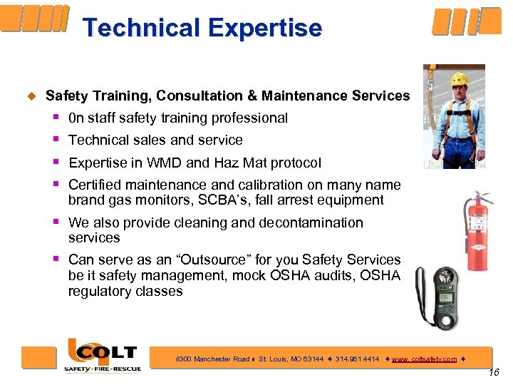 Technical Expertise ¿ Safety Training, Consultation & Maintenance Services § § 0 n staff