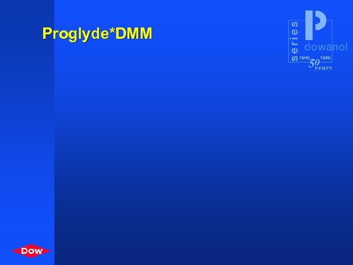 Proglyde*DMM