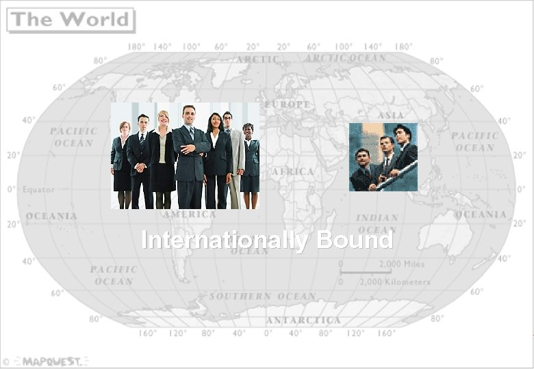 Internationally Bound 7