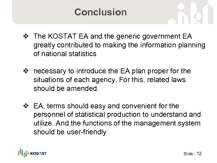 Conclusion v The KOSTAT EA and the generic government EA greatly contributed to making