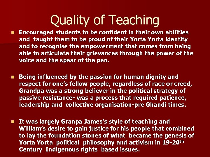 Quality of Teaching n Encouraged students to be confident in their own abilities and