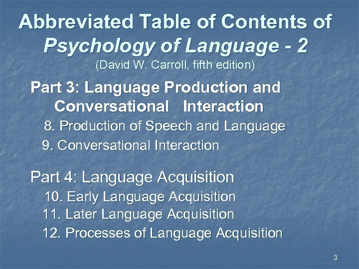 Abbreviated Table of Contents of Psychology of Language - 2 (David W. Carroll, fifth