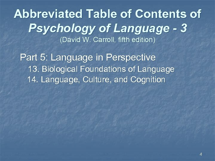Abbreviated Table of Contents of Psychology of Language - 3 (David W. Carroll, fifth