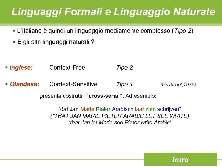 Linguaggi Formali e Linguaggio Naturale § L'italiano è quindi un linguaggio mediamente complesso (Tipo