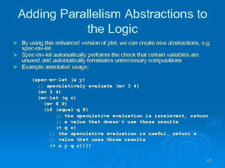 Adding Parallelism Abstractions to the Logic By using this enhanced version of plet, we