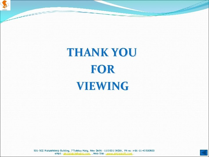 THANK YOU FOR VIEWING 501 -502 Prakashdeep Building, 7 Tolstoy Marg, New Delhi -