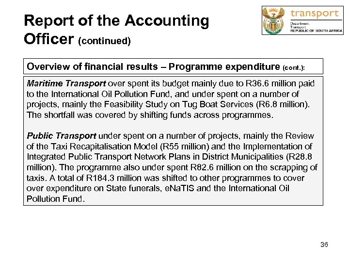 Report of the Accounting Officer (continued) Overview of financial results – Programme expenditure (cont.