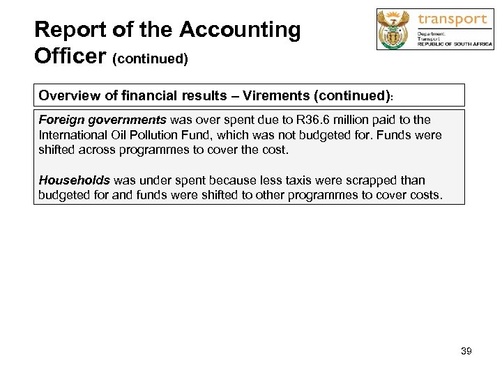 Report of the Accounting Officer (continued) Overview of financial results – Virements (continued): Foreign
