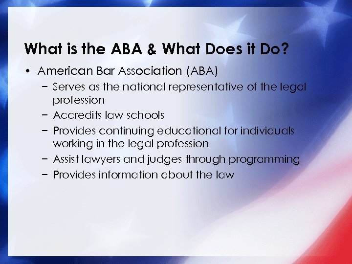 What is the ABA & What Does it Do? • American Bar Association (ABA)