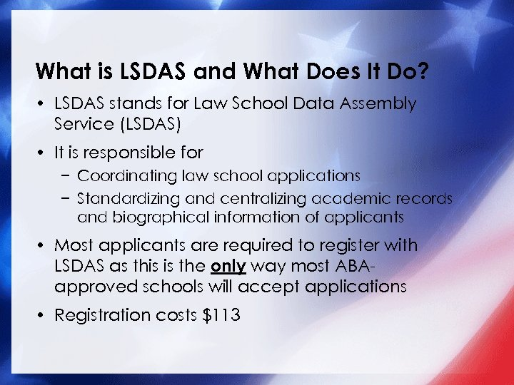 What is LSDAS and What Does It Do? • LSDAS stands for Law School