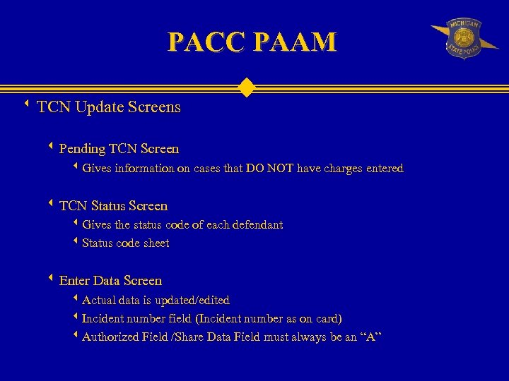 PACC PAAM w TCN Update Screens w Pending TCN Screen w. Gives information on