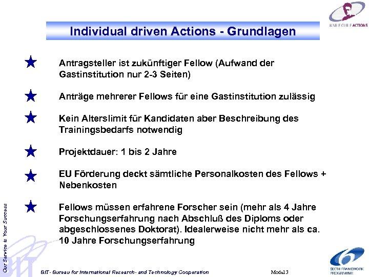 Individual driven Actions - Grundlagen Antragsteller ist zukünftiger Fellow (Aufwand der Gastinstitution nur 2