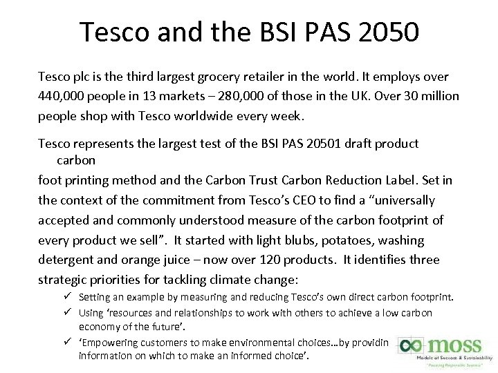 Tesco and the BSI PAS 2050 Tesco plc is the third largest grocery retailer