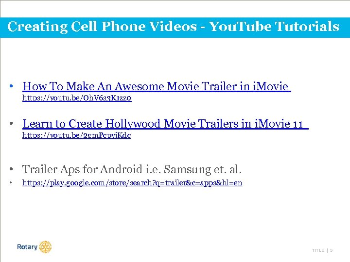 Creating Cell Phone Videos - You. Tube Tutorials • How To Make An Awesome