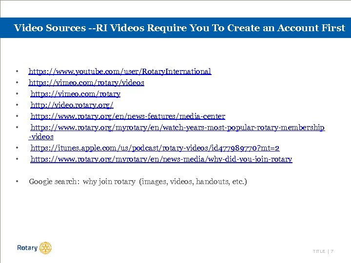 Video Sources --RI Videos Require You To Create an Account First • • •
