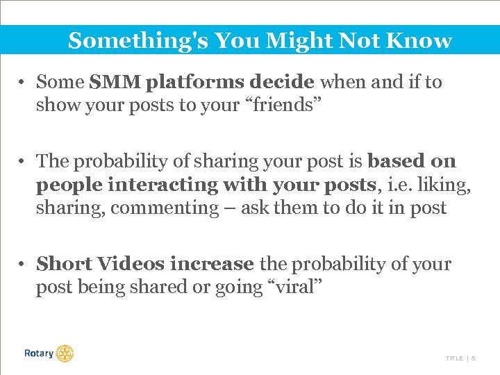 Something's You Might Not Know • Some SMM platforms decide when and if to