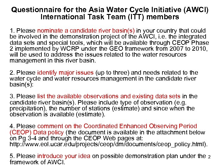 Questionnaire for the Asia Water Cycle Initiative (AWCI) International Task Team (ITT) members 1.
