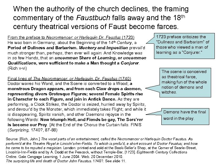 When the authority of the church declines, the framing commentary of the Faustbuch falls