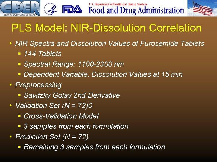 PLS Model: NIR-Dissolution Correlation • NIR Spectra and Dissolution Values of Furosemide Tablets §