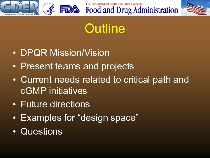 Outline • DPQR Mission/Vision • Present teams and projects • Current needs related to