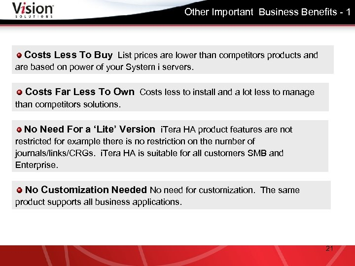 Other Important Business Benefits - 1 Costs Less To Buy List prices are lower