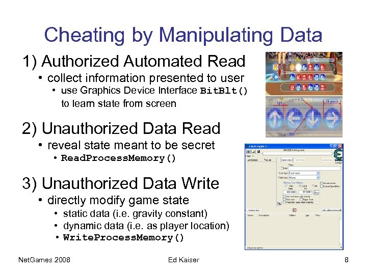Cheating by Manipulating Data 1) Authorized Automated Read • collect information presented to user