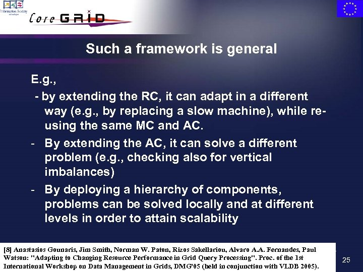 Such a framework is general E. g. , - by extending the RC, it